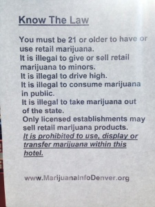 We had heard pot rules in Colorado but not expected pot rules to be posted at the best western